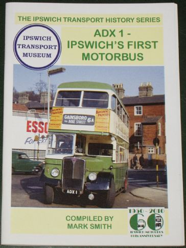 ADX1 - Ipswich's First Motorbus, by Mark Smith